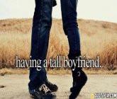 tall boyfriend quotes