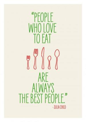 Food quote - Julia Child