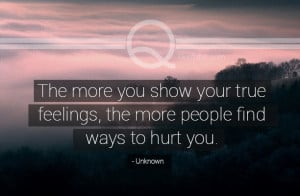 Quotes About People Hurting Your Feelings Quotes about p.