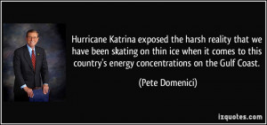 Hurricane Katrina exposed the harsh reality that we have been skating ...