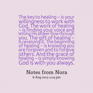 ... and the grace of healing ~ is simply knowing god is with you always