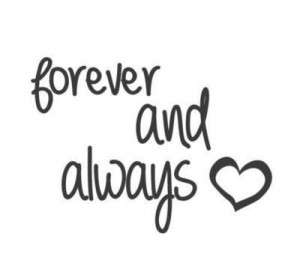 ... http www quotes99 com forever and always img http www quotes99 com wp