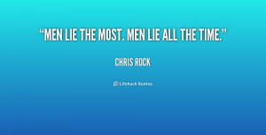 Quotes On Lying Men /quote-chris-rock-men-lie-