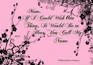 Back > Quotes For > Missing Mom In Heaven Quotes