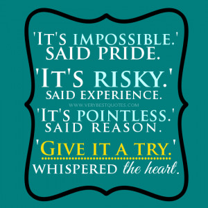 Give it a try quotes, risk quotes, Great Motivational quotes