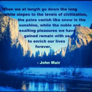 John Muir Quote #94. Hike.