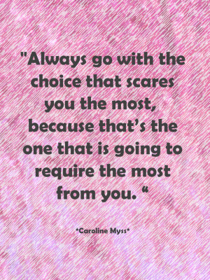 Caroline Myss On Making Choices!