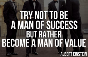... become-a-man-of-success-but-rather-try-to-become-a-man-of-value-23.png