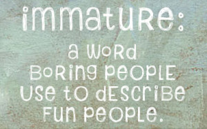 Immature Quotes About Girls