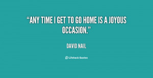 quote-David-Nail-any-time-i-get-to-go-home-134660_2.png