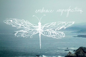Monday Quote: Embrace Imperfection