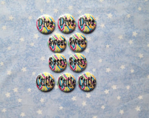 Girly Sayings Buttons, Neon Zebra Print Buttons, Diva, Sweet, Sassy ...