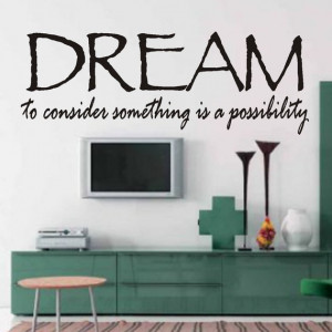 Vinyl Wall Quotes Word Art Home Decor Dream Possibility