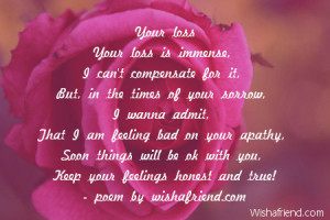 Quotes About Death Of A Friend Sympathy Your loss your loss is immense