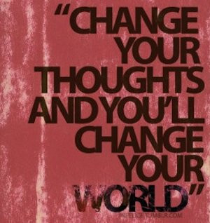 quote change your thought and change your life