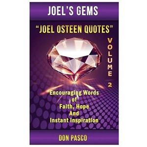 Details about Joel Osteen Quotes Volume 2: Encouraging Words of Faith ...