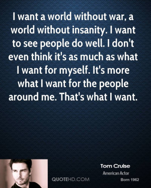 Tom Cruise War Quotes
