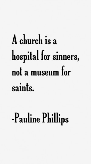 Pauline Phillips Quotes & Sayings