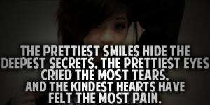 The Prettiest Smiles Hide The Deepest Secrets