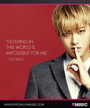 TAO~~Exo M Tao, Tao Exo M, Kpop Quotes, Korean Quotes, Tao Quotes ...