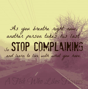 Complaining Quotes Pictures, Quotes Graphics, Images | Quotespictures.