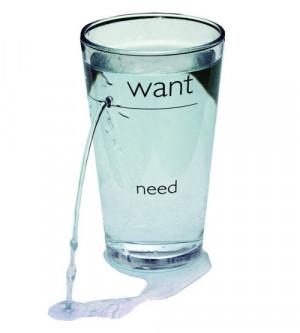 컵에 Want와 Need가 표시되어 있는 거 보이죠.