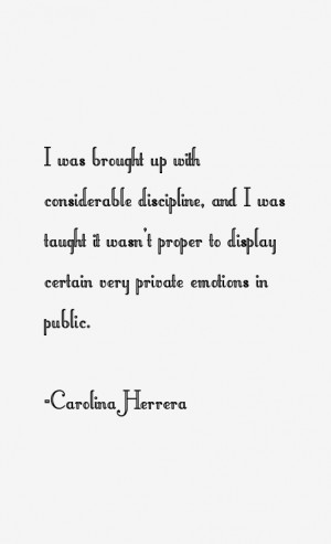View All Carolina Herrera Quotes