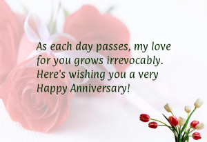 ... you grows irrevocably. Here's wishing you a very Happy Anniversary