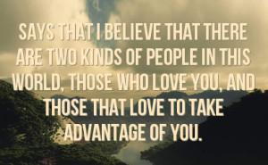 People That Take Advantage Quotes