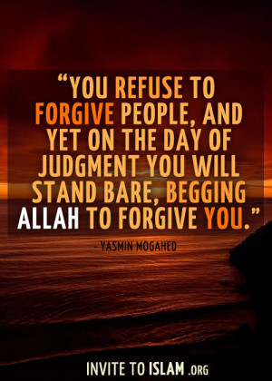 ... the Day of Judgment you will stand bare, begging Allah to forgive you