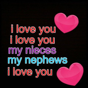 Love My Nieces and Nephews