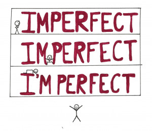 Imperfection Quotes Tumblr Perfectly imperfect