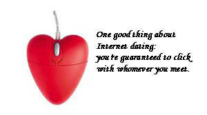 Funny Quote: One Good Thing About Internet Dating…