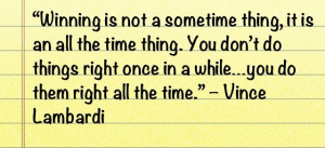 winning - Vince Lombardi quote