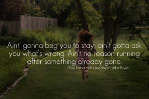 ... tomorrow goodbye #luke bryan #lyrics #music #country #country music