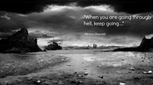 Winston Churchill Quote On Going Through Hell