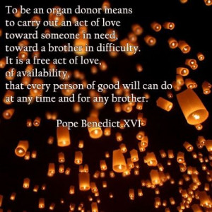 ... donatelifeaz.org to learn more about donation. #quote #donatelife