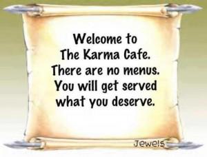 karma cafe, karma pictures, funny, humor, lol