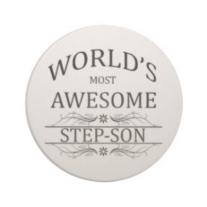 worlds_most_awesome_step_son_drink_coaster ...