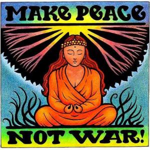Make Peace Not War.