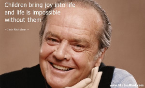 ... is impossible without them - Jack Nicholson Quotes - StatusMind.com