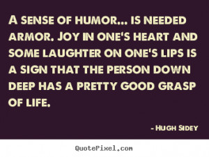 Do you have a good sense of humor?