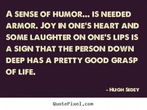 Do you have a good sense of humor?