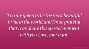 you are going to be the most beautiful bride in the world and i m so ...