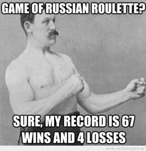 Overly Manly Man Quotes