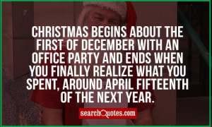 Christmas begins about the first of December with an office party and ...