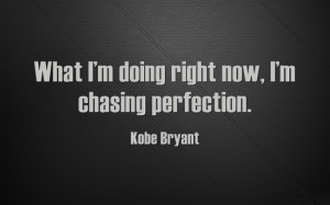Kobe Bryant Quotes Click on a quote to open an image with the quote