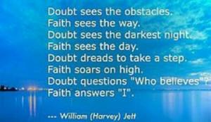 Keep the Faith ... extinguish any doubt