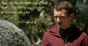Ryan (Elijah Wood) summarizes for Wilfred .