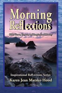 Morning Reflections: A Collection of Inspirational Poetry, Praye ...